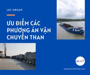 Read more about the article ƯU ĐIỂM CÁC PHƯƠNG ÁN VẬN TẢI THAN